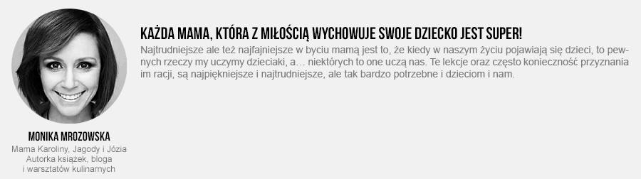 Monika Mrozowska: Co to znaczy być Super MAMĄ?