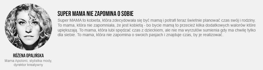 Różena Opalińska o byciu Super MAMĄ