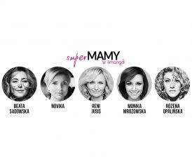 Poznaj znane Super MAMY