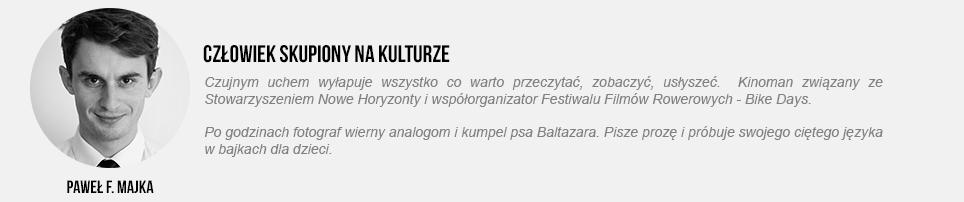 Paweł Majka - kultura